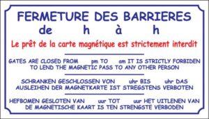 Fermeture des barrières + horaires - carte magnétique