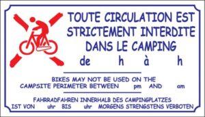 Toute circulation est strictement interditedans le camping de 23h à 7h