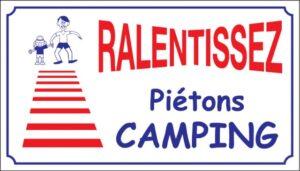 Ralentissez piétons camping