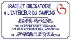 Bracelet obligatoire à l'intérieur du camping