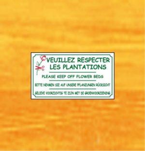 Veuillez respecter les plantations