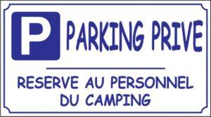 Parking privé - Réservé au personnel du camping