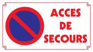 Stationnement Interdit Accès de Secours