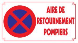 Stationnement interdit - Aire de retournement Pompiers