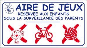 Aire de jeux (petit modèle) avec logos d'interdiction