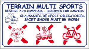 Terrain multisports - Réservé aux campeurs - Chaussures de sport obligatoires