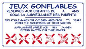 Jeux gonflables réservés aux enfants de 2 à 12 ans sous la surveillance des parents+ logos interdictions