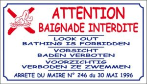 Attention Baignade interdite + arrêté municipal