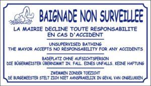 Baignade non surveillée - La mairie décline toute responsabilité en cas d'accident