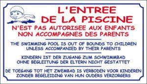 L'entrée de la piscine n'est pas autorisée aux enfants non accompagnés des parents