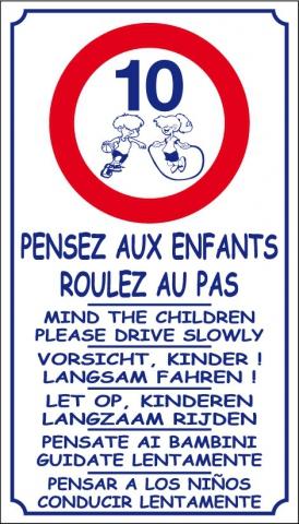 Pensez aux enfants, roulez au pas