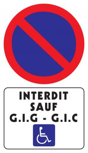 Stationnement interdit sauf GIG-GIC