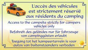 accès des véhicules strictement réservé aux résidents du camping