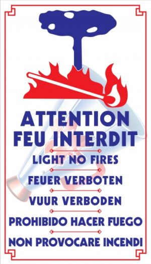 Attention feu interdit (6 langues)