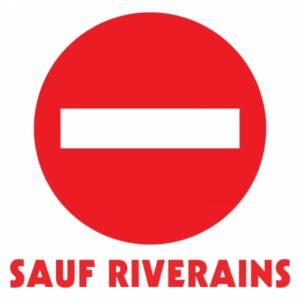 Sens interdit sauf riverains