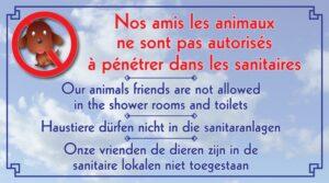 Les animaux ne sont pas autorisés dans les sanitaires