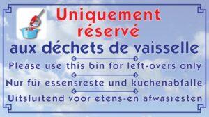 Uniquement réservé aux déchets de vaisselle
