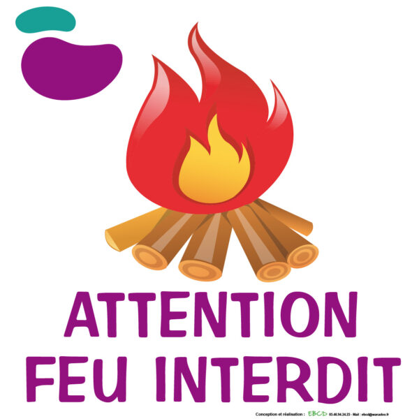 EBCD Signalétique Camping - IE006A Attention feu interdit